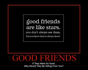 Good Friends are There