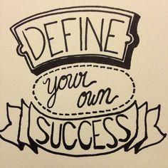 Define Your Success