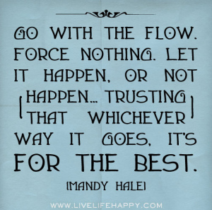 Go with The Flow and Trust