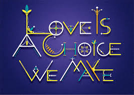 Love is a Choice We Make