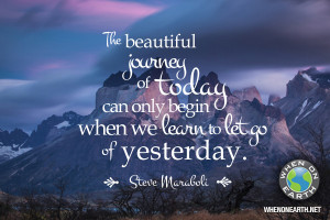Let Go Yesterday and Let the Journey Unfold