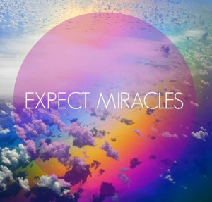 Let Magic and Miracles Drop into Your Life